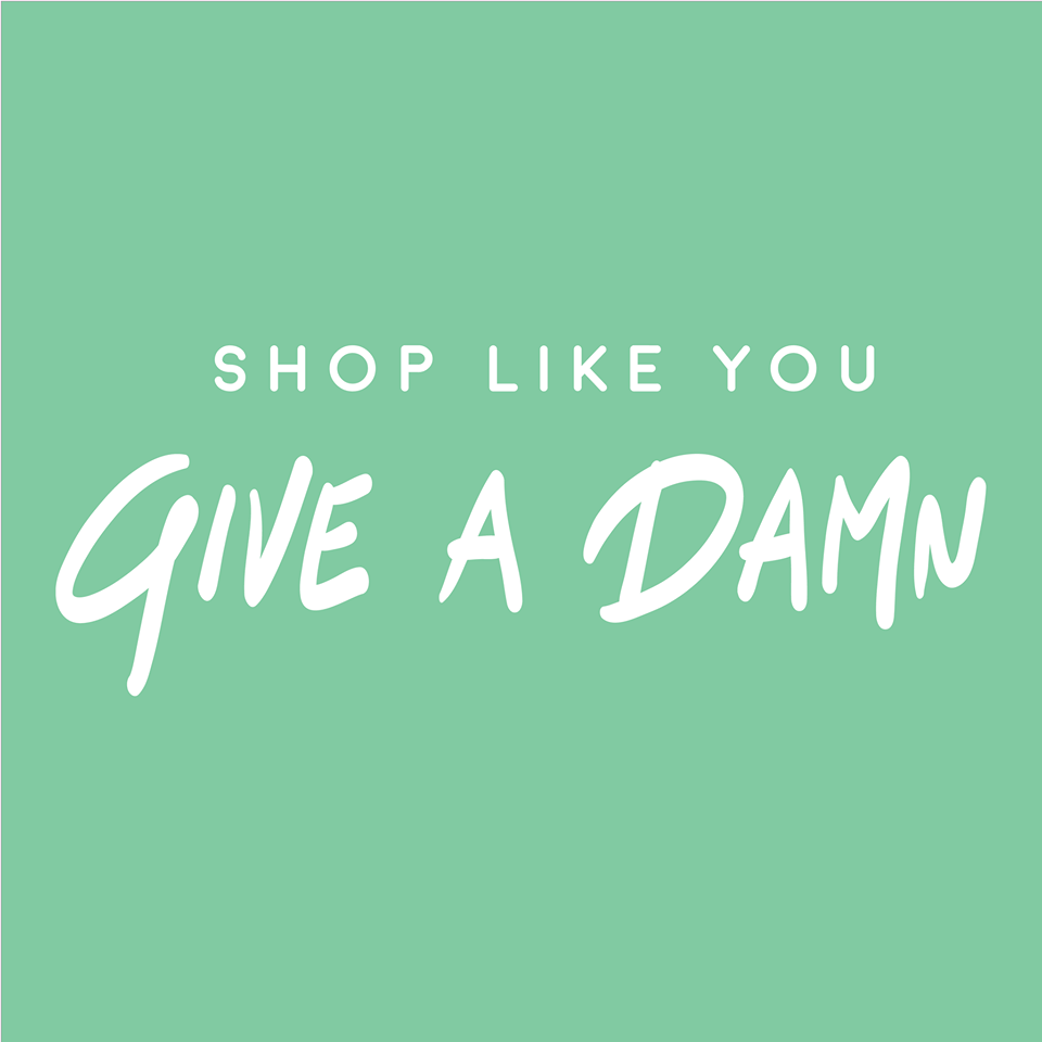 Shop Like You Give A Damn